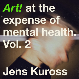 Art ! At The Expense Of Mental Health, Vol. 2
