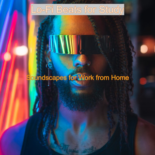 Soundscapes For Work From Home