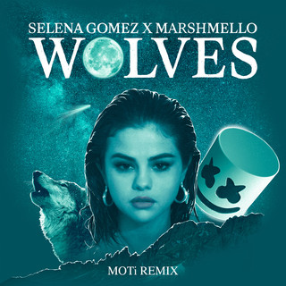 Wolves -MOTi Remix