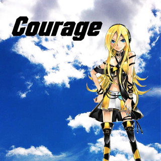 Courage feat.Lily (Courage (feat. Lily))