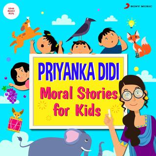 Priyanka Didi:Moral Stories For Kids
