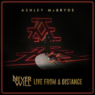 Never Will:Live From A Distance