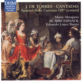 Torres:Spanish Solo Cantatas