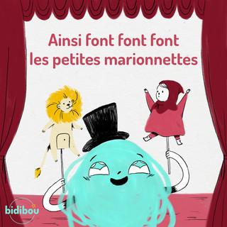 Ainsi Font Font Font Les Petites Marionnettes