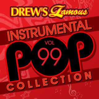 Drew\'s Famous (Instrumental) Pop Collection (Vol. 99)