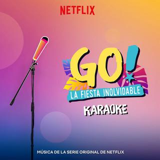 Go! La Fiesta Inolvidable (Karaoke Version)