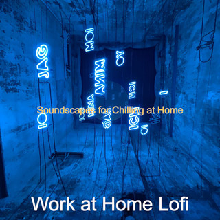 Soundscapes For Chilling At Home