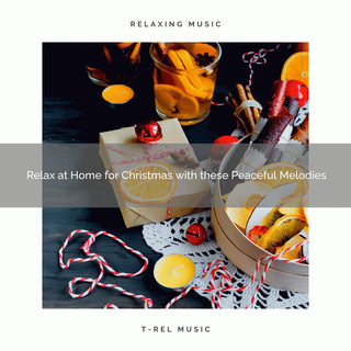 Relax At Home For Christmas With These Peaceful Melodies