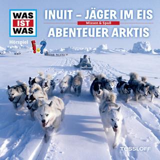 64: Inuit - Jäger im Eis / Abenteuer Arktis