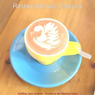 Uplifting Jazz Quartet - Ambiance For Staying Home