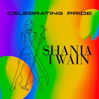 Celebrating Pride:Shania Twain