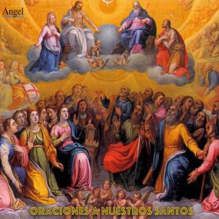 Oración A Nuestros Santos