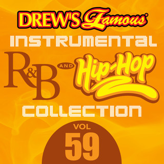 Drew\'s Famous (Instrumental) R & B And Hip - Hop Collection (Vol. 59)