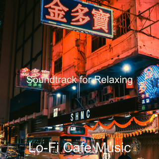 Soundtrack For Relaxing