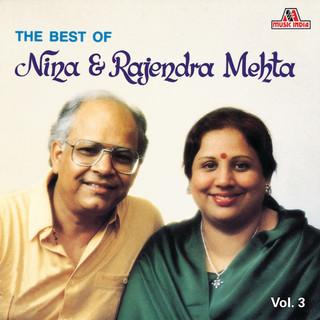 The Best Of Nina & Rajendra Mehta Vol. 3