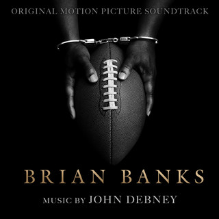 Brian Banks (Original Motion Picture Soundtrack)