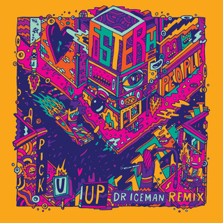 Pick U Up (Dr. Iceman Remix)
