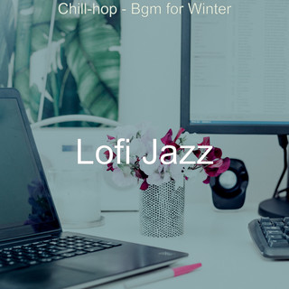 Chill - Hop - Bgm For Winter