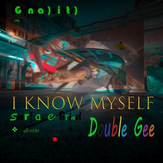 I Know Myself