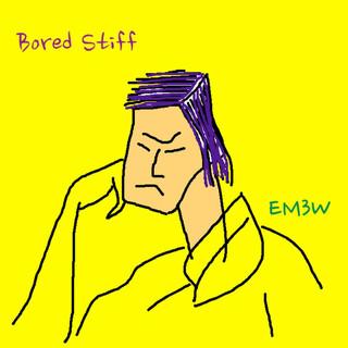 Bored Stiff