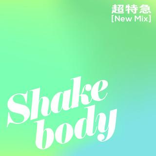 Shake body (New Mix) (Shake Body New Mix)