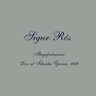 Flugufrelsarinn (Live At Íslenska Óperan, 1999)