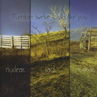 Nuclear. Sad. Nuclear.