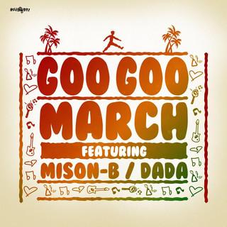 Goo Goo March feat. MISON-B