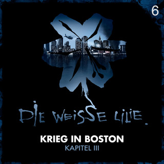 06:Krieg In Boston - Kapitel III