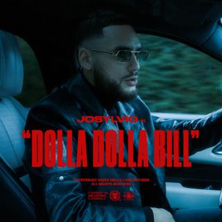 Dolla Dolla Bill