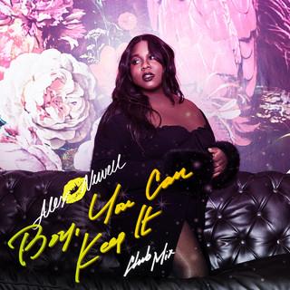Boy, You Can Keep It (Club Mix)