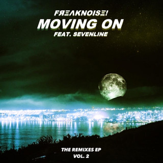 Moving On The Remixes EP, Vol. 2 (Feat. Sevenline)