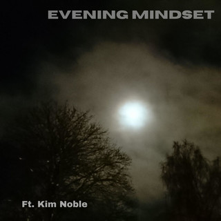 Evening Mindset
