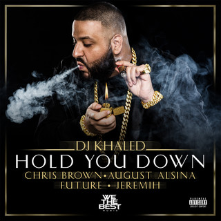 Hold You Down (feat. Chris Brown & August Alsina & Jeremih)