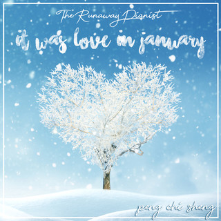 It was love in January (一月·戀曲)