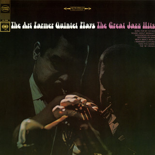 The Art Farmer Quintet Plays The Great Jazz Hits