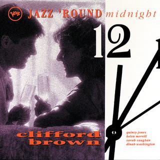 Jazz 'Round Midnight:Clifford Brown