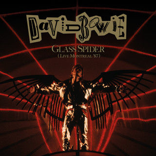 Glass Spider (Live Montreal \'87) (2018 Remaster)