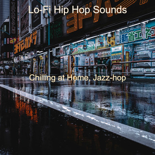 Chilling At Home, Jazz - Hop