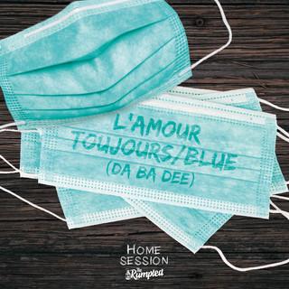 L\'Amour Toujours / Blue (Da Ba Dee) (Feat. Firkin)