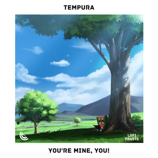 You\'re Mine, You !