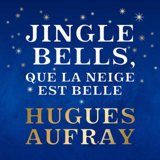 Jingle Bells, Que La Neige Est Belle