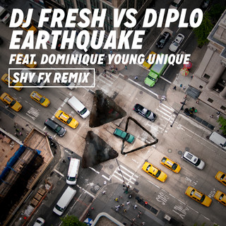Earthquake (DJ Fresh Vs. Diplo) (Shy FX Remix)