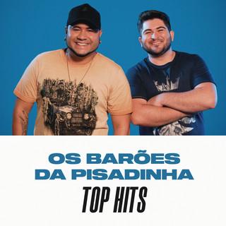 Top Hits - Os Barões Da Pisadinha