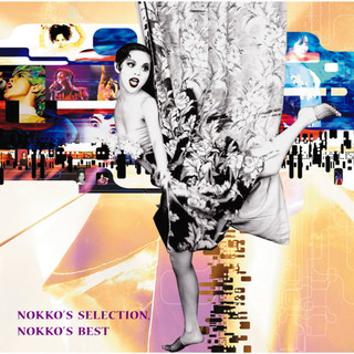 NOKKO'S SELECTION , NOKKO'S BEST (ノッコズセレクションノッコズベスト)