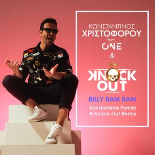 Billy Bam Bam (Konstantinos Pantzis & Knock Out Remix)