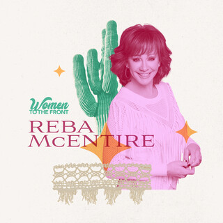 Women To The Front:Reba