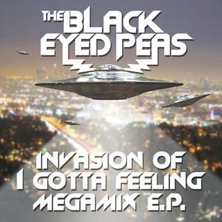 Invasion Of I Gotta Feeling - Megamix E.P.(Remix)