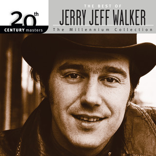 20th Century Masters:The Best Of Jerry Jeff Walker - The Millennium Collection
