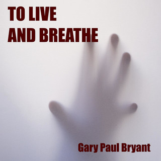 To Live And Breathe